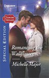 Romancing the Wallflower (Crimson, Colorado) - Michelle Major