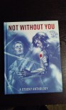 Not Without You: A Stucky Anthology - Daybreak Press