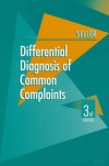 Differential Diagnosis of Common Complaints - Robert H. Seller