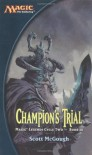 Champion's Trial - Scott McGough