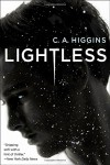 Lightless (The Lightless Trilogy) - C.A. Higgins