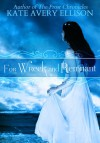 For Wreck and Remnant - Kate Avery Ellison