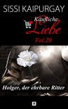 Käufliche Liebe 20: Holger, der ehrbare Ritter - depostiphotos, Lars Rogmann, Sissi Kaipurgay, Shutterstock