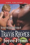 Travis Rhodes [Beyond the Marius Brothers 4] (Siren Publishing Classic Manlove) (Beyond the Marius Brothers - Siren Publishing Classic Manlove) - Joyee Flynn