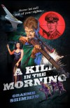 A Kill in the Morning - Graeme Shimmin