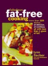 Fabulous Fat-Free Cooking: More Than 225 Recipes-All Delicious, All Nutritious, All with Less Than 1 Gram of Fat! - Lynn Fischer