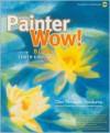 The Painter Wow! Book - Cher Threinen-Pendarvis