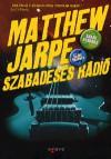 Szabadesés rádió - Matthew Jarpe