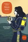 Mare nero: La nuova indagine del commissario Lolita Lobosco (Il commissario Lolita Lobosco) (Italian Edition) - Gabriella Genisi