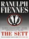The Sett - Ranulph Fiennes