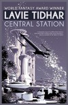 Central Station - Lavie Tidhar