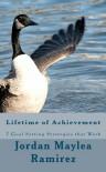 Lifetime of Achievement: 7 Goal Setting Strategies that Work: 1 - Jordan Maylea Ramirez