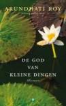 De God van Kleine Dingen - Arundhati Roy, Christien Jonkheer