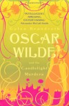 Oscar Wilde and the Candlelight Murders (Oscar Wilde Mysteries 1) - GYLES BRANDRETH