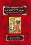 Alicja w krainie czarów - Lewis Carroll, John Tenniel, Bogumiła Kaniewska
