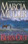 Burn Out - Marcia Muller