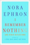 I Remember Nothing: And Other Reflections -