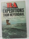 The Ra Expeditions - Thor Heyerdahl, Patricia Crampton