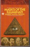 Masks of the Illuminati - Robert Anton Wilson