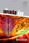 The Infinite Day - Chris Walley