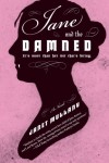 Jane and the Damned: A Novel - Janet Mullany