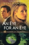 An Eye for an Eye (Heroes of Quantico Series, Book 2) - Irene Hannon