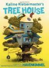 Kaline Klattermaster's Tree House - Haven Kimmel, Peter  Brown