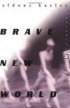 By Aldous Huxley: Brave New World - Aldous Huxley