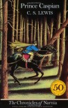 Prince Caspian (Chronicles of Narnia, #4) - C.S. Lewis, Pauline Baynes