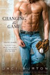 Changing the Game (A Play-by-Play Novel) - Jaci Burton