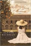 The Rhythm of Memory - Alyson Richman