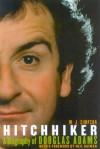Hitchhiker: A Biography of Douglas Adams - M.J. Simpson, Neil Gaiman