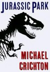 Jurassic Park 1st (first) edition Text Only - Michael Crichton
