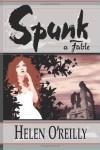 Spunk - Helen O'Reilly