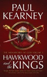 Hawkwood and the Kings (Monarchies of God): 1 - Paul Kearney
