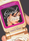 Good Girls - Laura Ruby