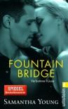 Fountain Bridge - Verbotene Küsse (Deutsche Ausgabe): e-Novella - Samantha Young