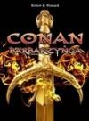 Conan Barbarzyńca - Robert E. Howard, Agata Bąk