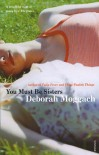 You Must Be Sisters - Deborah Moggach