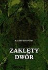 Zaklęty dwór - Łoziński Walery