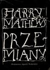 Przemiany - Harry Mathews