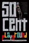 Playground - 50 Cent, Lizzi Akana