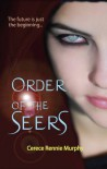 Order of the Seers - Cerece Rennie Murphy