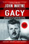 John Wayne Gacy: Defending a Monster - Sam Amirante, Danny Broderick