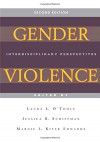 Gender Violence (Second Edition): Interdisciplinary Perspectives - Laura L. O'Toole, Jessica R. Schiffman, Margie L. Kiter Edwards
