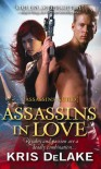 Assassins in Love: Assassins Guild - Kris DeLake