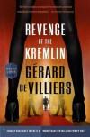 Revenge of the Kremlin - Gérard de Villiers