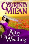 After the Wedding - Courtney Milan