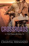 Crossroads (Wind Dragons Motorcycle Club) - Chantal Fernando