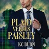 Plaid versus Paisley - K.C. Burns